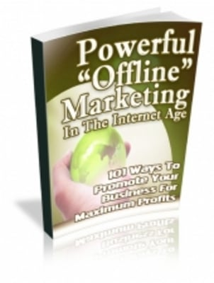 Product picture Powerful Offline Marketing In The Internet Age   PLR